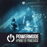 Primeshock Presents: Powermode Episode 17