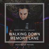 Walking Down Memory Lane 15 Guest Mix by J Lannutti
