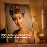 Twin Peaks Soundtrack Design Mix 7: Laura Palmer's Theme Mix