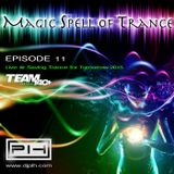 PLH - Magic Spell of Trance Episode 011 : Live @ Saving Trance for Tomorrow