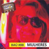 BAÚ DA FUNJOR #88 (MULHERES)