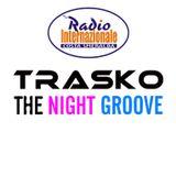 The Night Groove - Trasko radio Show 08-12-012