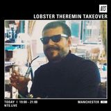 Lobster Theremin (NTS Manchester) - 21st April 2016