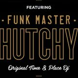 The Funkmaster Hutchy Show 26 Nov 2017