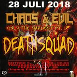 Deathsquad - Chaos & Evil - Chaos & Evil - Only hardest pt7 Warm Up