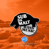 SUBDAMALT Podcast - Dubstep Session #10