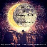 Echo & Johnny Mack - Deep Fusion 5