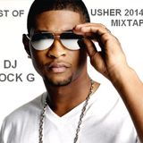Best Of Usher- DJ Rock G 2014 Tribute Mixtape Clean(Makin Love Soundtrack)