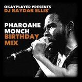 Okayplayer Presents: The Pharoahe Monch Birthday Mix