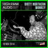 HIGH RANK AUDIO 003 with DIRTY NORTHERN MONKEY 19.11.14