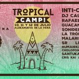 Tropical Camp Festival @ un lugar de la sierra de Madrid 2015