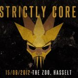Strictly Core Podcast #02 - Mixed by Forbidden Project