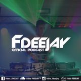 Fabio FDEEJAY - FDEEJAY Offcial Podcast #007