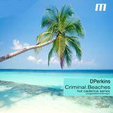DPerkins  - .Criminal.Beaches.
