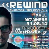 REWIND Episode 31 - Summer Melancholy mixed by Paul Nowhere (31.08.14)