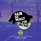 Subdamalt Bass Music podcast #12