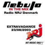 Nebula In The Mix on Radio NRJ Denmark - EXTRAVADANCE 23-08-2003