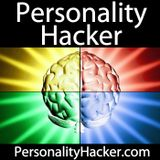 0034 - Personality Hacker Podcast - INFJ personality type Advice