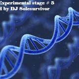 DJ Solesurvivor presents The experimental stage #5 (Dark hypnotising Techno)