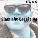 Slam The Breaks On - DJ Matt Slammer - Urban Warfare Takeover 16/03/18