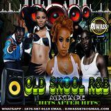 DJ WASS - OLD SKOOL R&B MIX [HITS AFTER HITS]