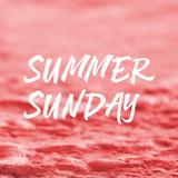 Podcast 11 Summer Sunday