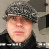 Guests From Chaos 32: Tom Smith