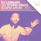 Dj Lennard aka. Stupid Disco - Stupid Show 032