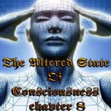 The Altered State Of Consciousness Chapter 8