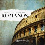 Romanos - Série Expositiva - Ep. 15 (Parte 01)