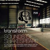 Transform - Sounds of Shakespeare 001