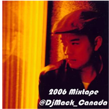 2006 @DjMack_Canada Mixtape - Old School R&B Hiphop Reggae House