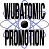 Wubatomic Promotion Mix