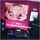 Mix 3 The Melbourne Bounce