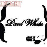 PAUL WHITE // MAY09