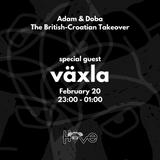 The British-Croatian Takeover w/ Doba & Adam feat. växla