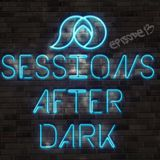 Sessions After Dark Episode 13 (Live from Flash Friday 07-28-17) - DJ ShaheedAD