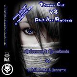 DJ Anakonda @ ThunderCut RDO - ThunderCut vs Dark Art Records