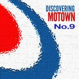 Discovering Motown No.9