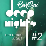 Deep Nights at BarOmi #2