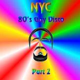 NYC 80's Gay Disco Part 2