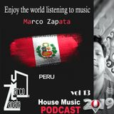 Marco Zapata - Enjoy the world listening to music House Podcast Mix vol 13