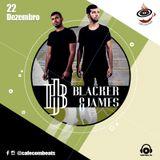 Set - Djs Blacker & James - Café com Beats - Ed 38