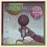Naučni megafon #1 [15-04-2019]