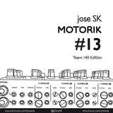 jose SK - Motorik 13 #Team140