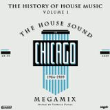 THE HISTORY OF HOUSE MUSIC volume 1 (HOUSE SOUND OF CHICAGO)