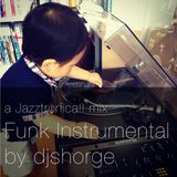 Jazztronica!! mixes vol.4 - Dj Shorge Funk mix