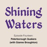 Shining Waters #14 - Quakerism