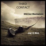 - THIRD CONTACT -  Jay O'MeL & Olivier Moriniere b2b collaboration