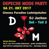 Depeche Mode Party: Teil 2 - 21.10.2017 - DJ Jochen @ Cinema Paradiso Ludwigshafen